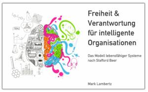 Buchtitel: Freiheit & Verantwortung für intelligente Organisationen